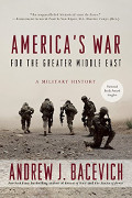 Andrew Bacevich: America's War for the Greater Middle East