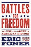 Eric Foner: Battles for Freedom