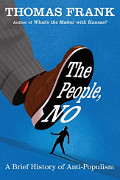 Thomas Frank: The People, NO!