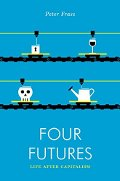 Peter Frase: Four Futures
