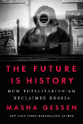 Masha Gessen: The Future Is History