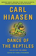 Carl Hiaasen: Dance of the Reptiles