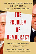 Nancy Isenberg/Andrew Burstein: The Problem of Democracy