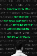Nicholas Lemann: Transaction Man