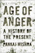 Pankaj Mishra: Age of Anger