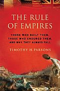 Timothy H Parsons: The Rule of Empires