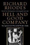 Richard Rhodes: Hell and Good Company