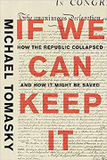 Michael Tomasky: If We Can Keep It