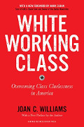 Joan C Williams: White Working Class