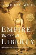 Gordon S Wood: Empire of Liberty