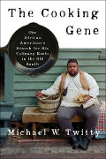 Michael W Twitty: The Cooking Gene